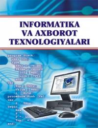Информатика ва ахборот технологиялари