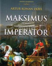 Максимус ёхуд аскардан чиққан император