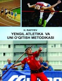 Йенгил атлетика ва уни ўқитиш методикаси