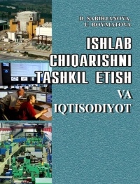 Ishlab chiqarishni tashkil etish va iqtisodiyot