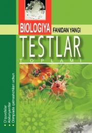 Биология фанидан янги тестлар тўплами