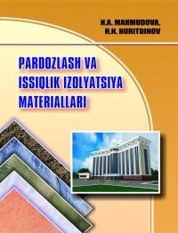 Pardozlash va issiqlik izolatsiya materiallari