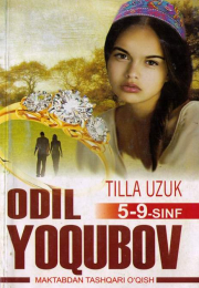 Tilla uzuk  (Odil Yoqubov) 5-9-sinf