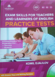 Exam Skills for Teachers and Learners of English: Practice Tests