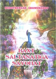 Baxt saltanatiga sayohat