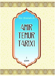 Amir Temur tarixi. I kitob