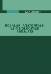 Bolalar anatomiyasi va fiziologiyasi asoslari