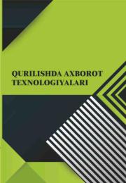 Qurilishda axborot texnologiyalari