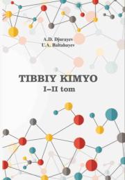 Tibbiy kimyo, I-II tom
