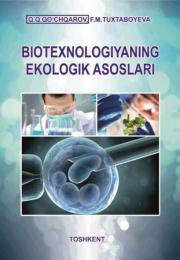 Biotexnologiyaning ekologik asoslari