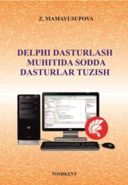 Delphi dasturlash muhitida sodda dasturlar tuzish