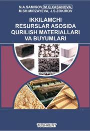 Ikkilamchi resurslar asosida qurilish materiallari va  buyumlari