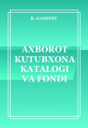 Axborot kutubxona katalogi va fondi