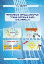 Korreksion-rivojlantiruvchi texnologiyalar: dars ishlanmalari