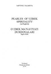 O'zbek ma'naviyati durdonalari/Pearles of uzbek spiritality