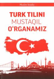 Turk tilini mustaqil o'rganamiz