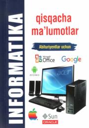 Informatika. Qisqacha ma'lumotlar