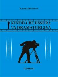 Kinoda rejissura va dramaturgiya