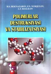 Polimerlar destruksiyasi va stabilizasiyasi