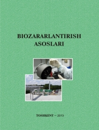 Биозарарлантириш асослари