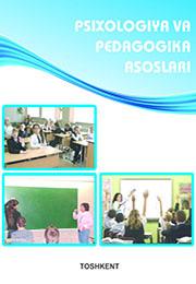 Psixologiya va pedagogika asoslari